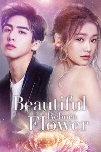 Beautiful Reborn Flower: Temporada 1